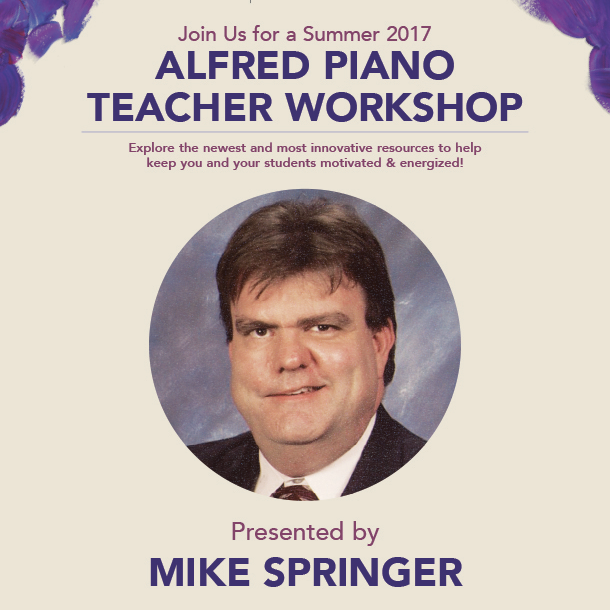 /news/2017/alfred-piano-teacher-workshop-by-mike-springer